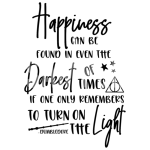 Happiness Can Be Found IN Even The Darkest Of Times SVG