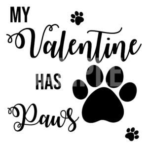 My Valentine Has Paws SVG