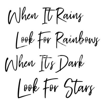 When It Rains Look For Rainbows SVG