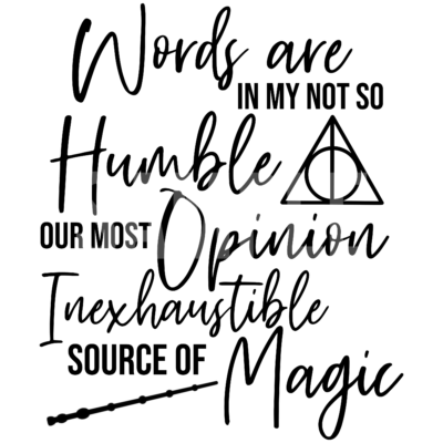 Words Are In My Not So Humble Opinion SVG