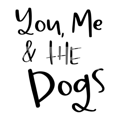 You Me and The Dogs SVG