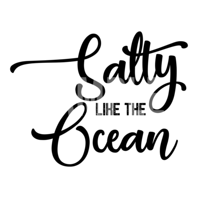 Salty Like The Ocean SVG